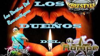 Piensa En Mi [Dj Rompe & Gabanito Mix] Los Dueños Del Romantiqueo 2012