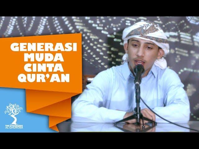 Generasi Muda Cinta Quran - Syaikh Harits al Arjaliy
