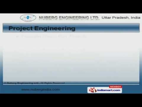 Turnkey Projects by Nuberg Engineering Ltd., Noida
