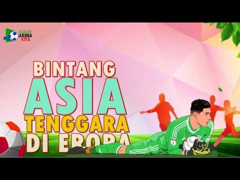 15 Pemain Bintang Sepakbola Asia Tenggara Yang Berkarier Di Eropa | 3 Dari Indonesia