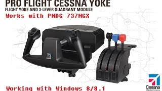 How To Get The Saitek Yoke Working On Windows 8/8.1 And With The PMDG 737 NGX