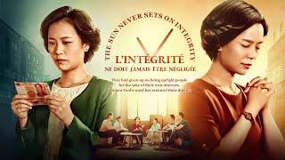 Film chrétien 2019 « L'intégrité ne doit jamais être négligée »
