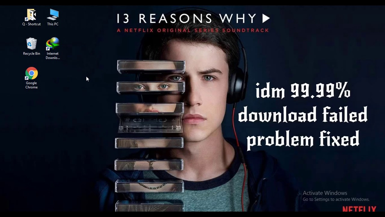 idm 99 99% downloading failed fix 100% working