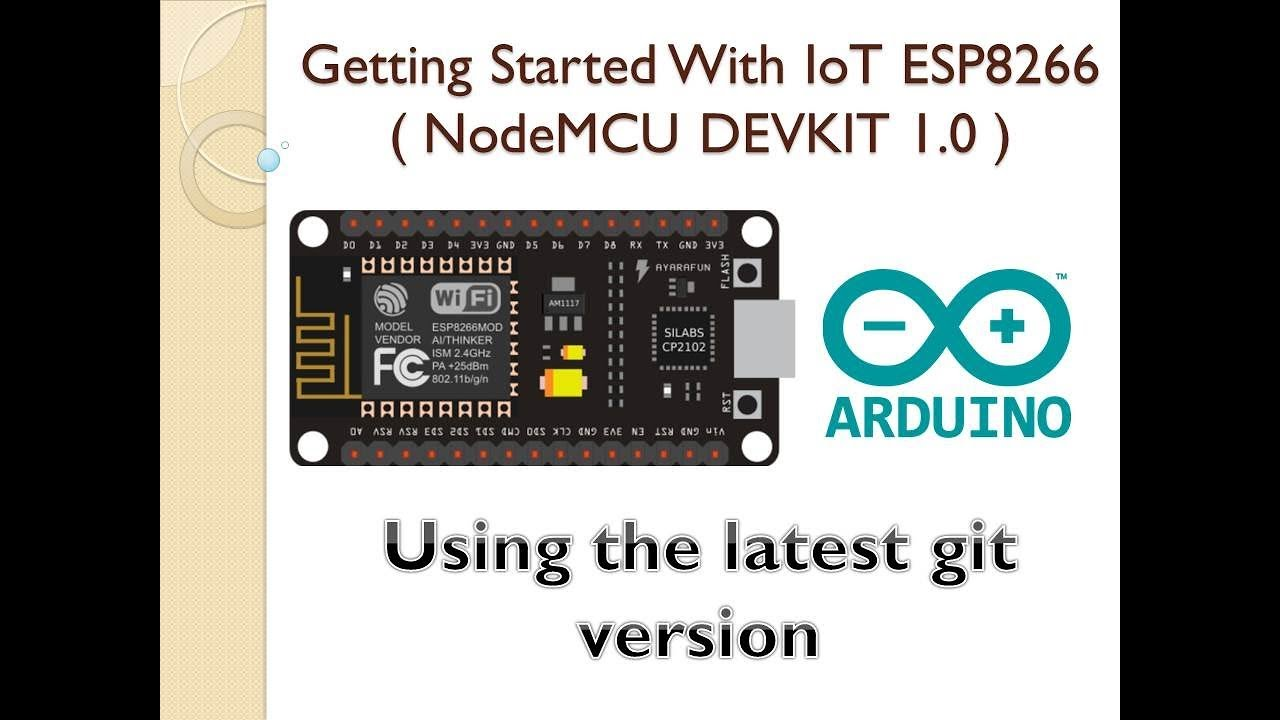 Getting Started With NodeMCU Using Git Version of ESP8266 Core for Arduino