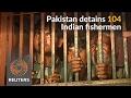 Pakistan detains 104 Indian fishermen for allegedly trespassing