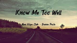 Gambar cover New Hope Club, Danna Paola - Know Me Too Well (Letras)