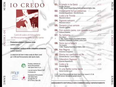 Io credo - Rns 2011 [full album]