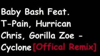 Baby Bash Feat. T-Pain, etc. - Cyclone [Official Remix]