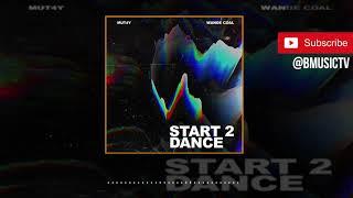 Mut4y x Wande Coal - Start 2 Dance (OFFICIAL AUDIO 2019)