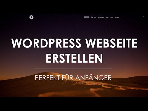 WordPress Tutorial 2017 | WordPress Website erstellen (deutsch/german)