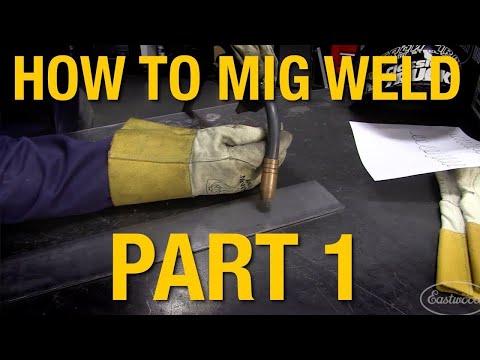 how-to-mig-weld:-mig-welding-basics-demo-part-1---eastwood