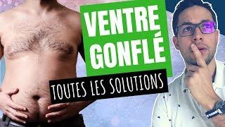 Comment Ne Plus Avoir Le Ventre Gonflé : LES VRAIS SOLUTIONS