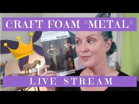 Crafting Live Stream | Faux Metal Crown w/Craft Foam
