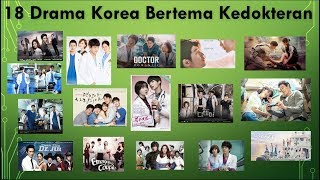 Video 18 Drama Korea Bertema Kedokteran download MP3, 3GP, MP4, WEBM, AVI, FLV Oktober 2018