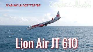 Kronologi Jatuhnya Pesawat Lion Air JT 610 Dilaut Jawa Wilayah Karawang