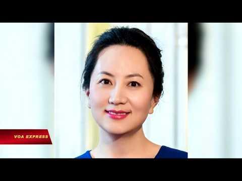 Tq đòi Canada thả phó chủ tịch tập đoàn Huawei (VOA)