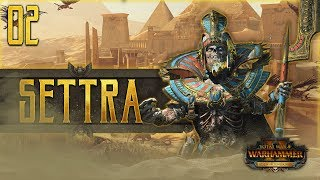 SETTRA'S NEW LEGIONS MARCH! | WARHAMMER II - Mortal Empires (Tomb Kings) #2