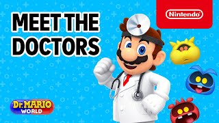 Dr. Mario World - Meet the Doctors from launch to Aug 2020