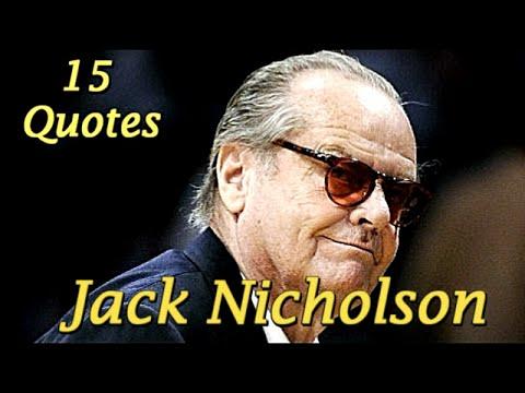 15 Life Lessons quotes Jack Nicholson