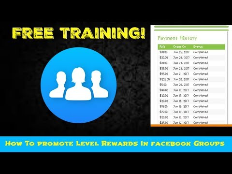 Level Rewards Training | How To Promote Level Rewards In Facebook Groups (Free Traffic Method)