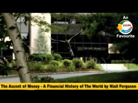 The Ascent of Money - A Financial History of The World by Niall Ferguson
