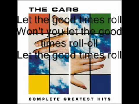 The Cars- Let The Good Times Roll Lyrics
