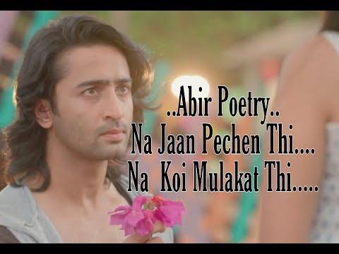 Abir's Poetry ||Na Jaan Pehchan Thi Na Koi Mulakat Thi||Yeh Rishte HainPyaar Ke||