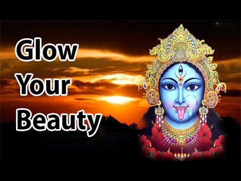 Popular Mantra To Glow Beauty Of Skin l Shree Maa Kali Mantra l श्री माँ काली मंत्र