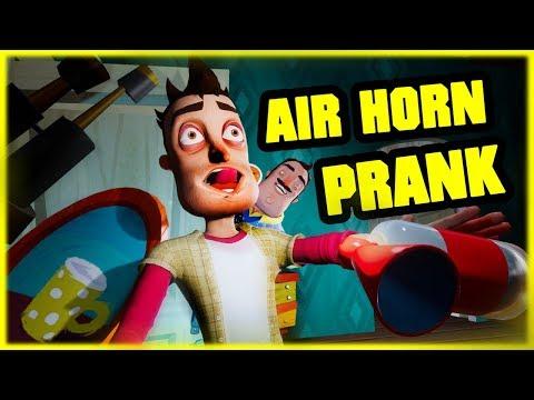 AIR HORN PRANK GONE WRONG - Hello Neighbor Mod
