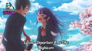 Egzod - Departure ft. evOke [NCS Release] - Nightcore
