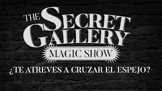 Secret Gallery Magic Show - Kiko Pastur