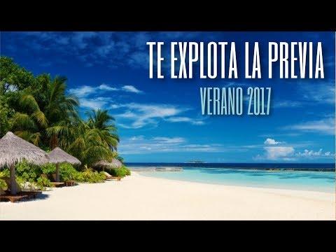 TE EXPLOTA LA PREVIA VOL. 8 - VERANO 2017