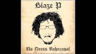 "Blaze P - ""Heaven Repair Us"" ft REKS (#NoDressRehearsal AVAILABLE ON iTUNES)"