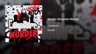 Murder (Kraymer Remix)