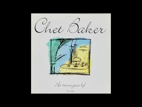 Chet Baker ‎– As Time Goes By [Love Songs] (1990)