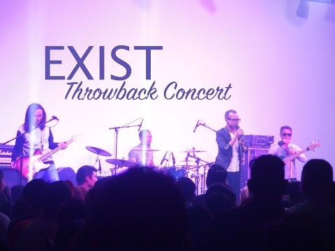Exist Throwback Concert - Seperti Dulu & Percayakan Siti