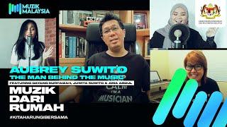 'Aubrey Suwito - The Man Behind the Music' featuring Dayang Nurfaizah, Juwita Suwito & Aina Abdul