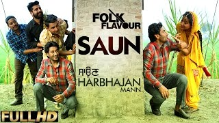 New punjabi songs 2015 | saun | harbhajan mann | latest punjabi songs 2015