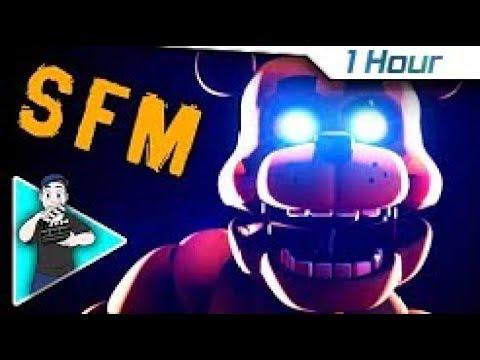 [1 Hour] (SFM) FNAF SONG