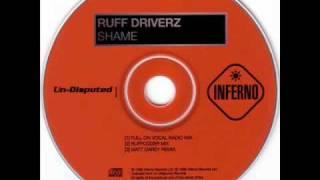 Ruff Driverz - Shame (Matt Darey Remix)