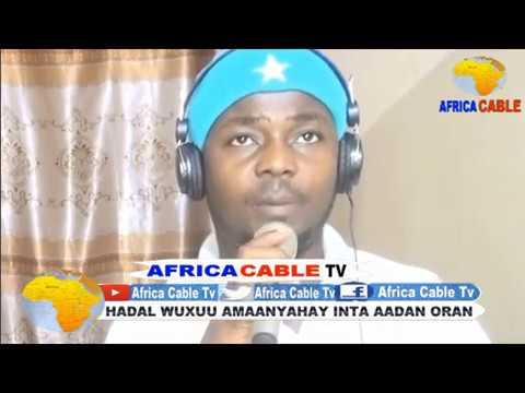TARAN AQOONEEDKA CITYFM IYO AFRICA CABLE TV 30 05 17
