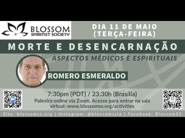 2021.05.11 | Morte e Desencarnação - Aspectos Médicos e Espirituais | Romero Esmeraldo