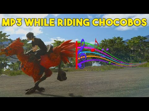 Final Fantasy XV How To Use MP3 Player While Riding Chocobos In FF15
