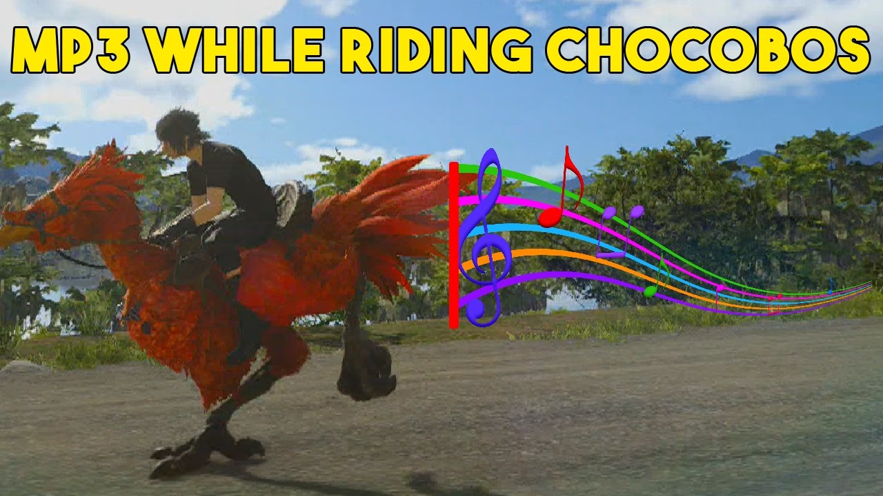 how to ride a chocobo ff15