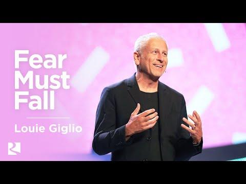 Fear Must Fall | Louie Giglio | James River Church