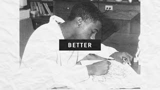 "Free Old Kanye West/The College Dropout type beat ""Better"" 2019"