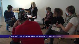 Yvelines | Une pièce de théâtre made in Saint-Quentin-en-Yvelines
