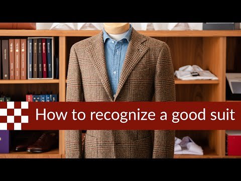 Five Ways to tell a Good Suit from a Bad Suit