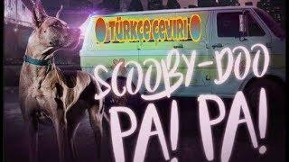 Scooby - Doo Pa! Pa! ● Türkçe çeviri ●