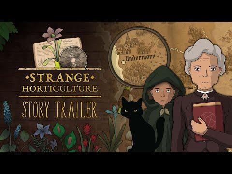 Strange Horticulture - Story Trailer